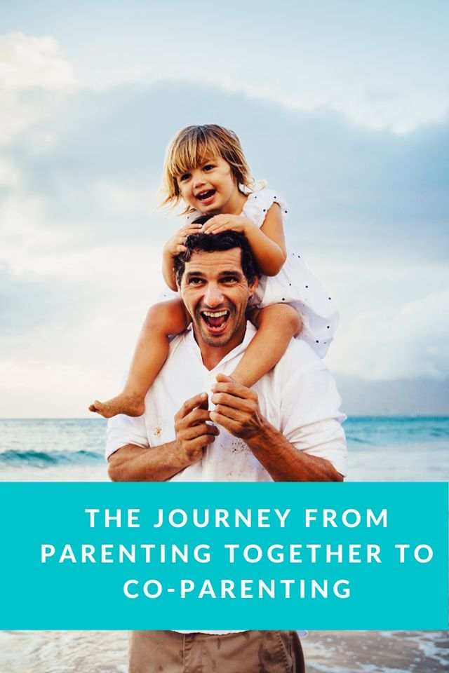 The Journey From Parenting Together To Co-parenting